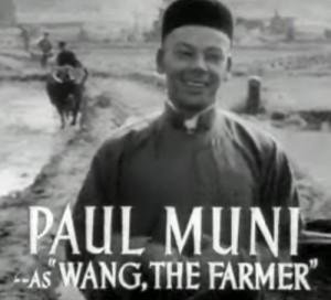 Paul Muni as Wang, The Farmer