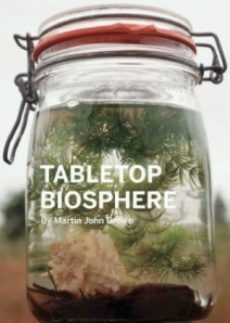 Table Top Biosphere