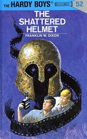 The Hardy Boys - The Shattered Helmet