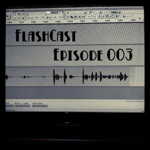 FlashCast 003